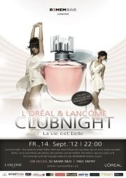 L'oréal & Lancòme Clubingnight