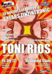 La Noche catalunya - 3 years ZinZin tronic@Diamond Club