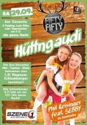 SZENE1-HÜTTENGAUDI@Fifty Fifty