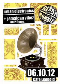 Ready2rumble pres. Urban Electronics & Jamaican Vibez on 2 Floors@Café Leopold