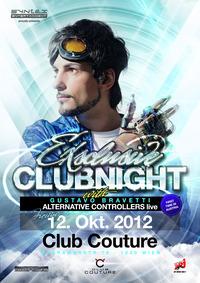 ExSclusive Clubnight with Gustavo Bravetti Live