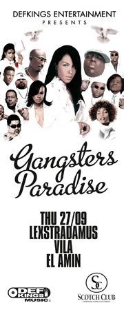 Gangsters Paradise@Scotch Club