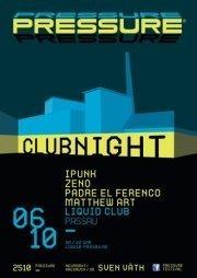Pressure Clubnight@Liquid Clubbing