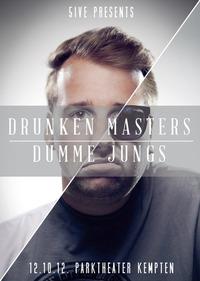 5ive presents - Drunken Masters / Dumme Jungs@Parktheater