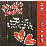 Singleparty@Four Roses Deluxe