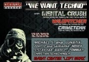 We Want Techno / with Mental Crush supported by Crastin-rec on 2 Area´s@Loft Graz