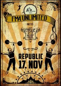 FM4 Unlimited meets Cirque De La Nuit@Republic