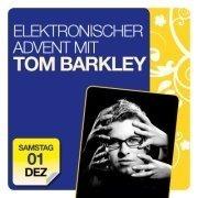 Elektronischer Advent mit Tom Barkley