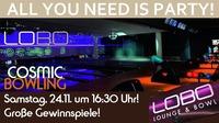Lobo Cosmic Bowling & Party@Lobo Wörgl