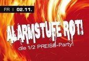 Alarmstufe rot - die 1/2 Preise Party