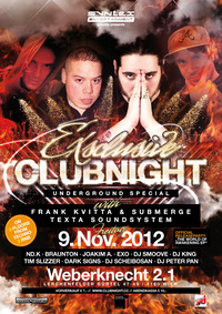 ExSclusive Clubnight with Frank Kvitta & Submerge and Texta@Weberknecht