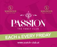 Passion - The Fancy Club@Scotch Club