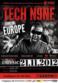 Tech N9ne live hosted by YMMD Entertainment@((szene)) Wien