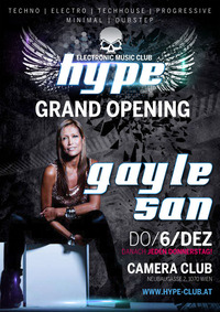 Hype Club Grand Opening with Gayle San!