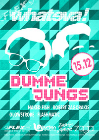 whateva! presented by Eristoff Tracks w/ Dumme Jungs
