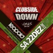 Clubside Down X-mas Special@Café Leopold