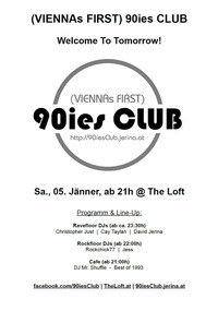 90ies Club: Welcome To Tomorrow!@The Loft