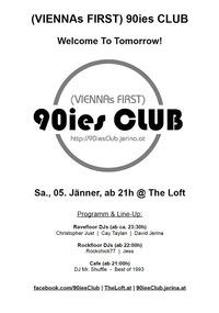 90ies Club: Welcome To Tomorrow!@The Loft