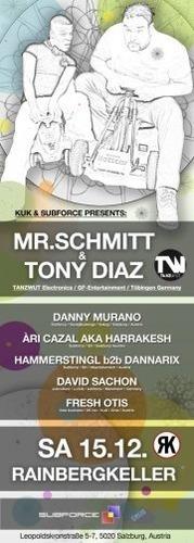 Kuk  Subforce presents: Mr.Schmitt  Tony Diaz