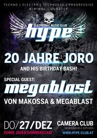Hype Club pres. 20 Jahre Joro with Star Guest Megablast