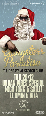 Gangster's Paradise - Urban Vibes Special@Scotch Club
