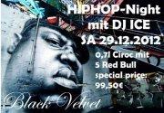 Hiphop & Rnb Night mit Dj Ice@Black Velvet