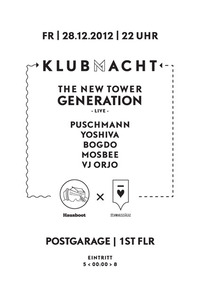 Klubmacht pres. the New Tower Generation