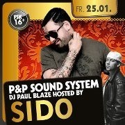 P&P Sound System hosted by Sido
