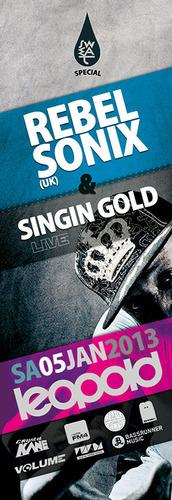 Sweat pres. Rebel Sonix (uk) & Singin Gold Live.@Café Leopold