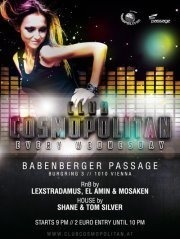 Club Cosmopolitan pres. DJ Mosaken / Dj Shane@Babenberger Passage