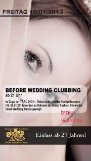Before Wedding Clubbing