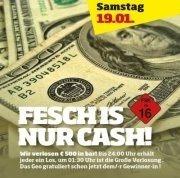 Fesch is nur Cash
