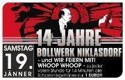 14 Jahre Bollwerk Niklasdorf - Wir Feiern Mit@Bollwerk Klagenfurt