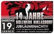 14 Jahre Bollwerk Niklasdorf - Jubiläumsnacht @Bollwerk