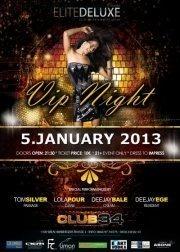 Elite Deluxe pres: 1.VIP Party of 2013@Club 34