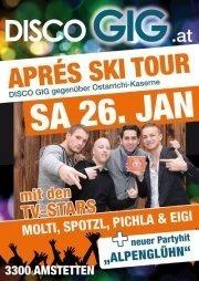 Apres Ski Tour mit Molti, Spotzl, Pichla & Eigi