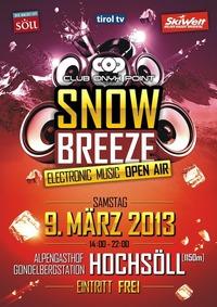 Snowbreeze Electronic Music Open Air@Gasthof Hochsöll (Gondelbergstation)