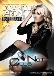 No1 Club pres. Star DJane Dominique Jardin