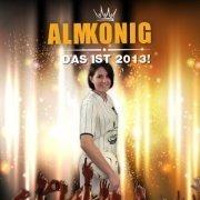 Almkönig - Das ist 2013