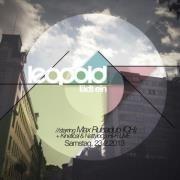 Leopold lädt ein - Max Rubadub (ch) - Kinetical Live & Natyloop Hi-Hi x Irieology - Pezo Fox - Dj Buzz - Dj Matson@Café Leopold