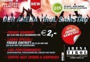 Der Arena Tirol Samstag mit Ü25-Party