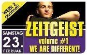 Zeitgeist Vol. 1 - We are different@Bollwerk
