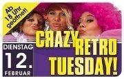 Crazy Retro Tuesday@Bollwerk