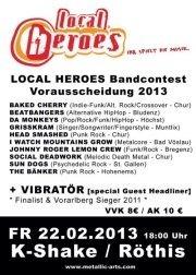 Local Heroes Bandcontest 2013 - Vorarlberg Vorrunde 3@K-Shake