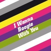 I Wanna Boogie With You - live@Badeschiff
