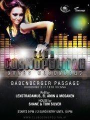 Club Cosmopolitan pres. DJ Tom Silver & DJ Mosaken@Babenberger Passage