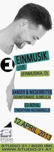 Einmusik, Xander & Niederreiter, Ed Royal@Studio 21