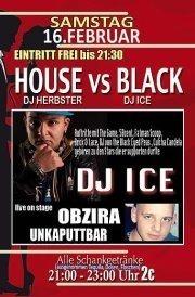 House vs. Black & Obzira live