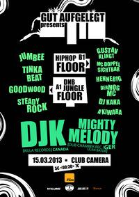 Gut Aufgelegt pres.  Dj K (cdn) & Mighy Melody (ger) // Jungle / Dnb / Raggatek / Hiphop / Dub //