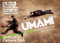 UMAMI live - Die Musiktanzveranstaltung ihres Vertrauens@Camera Club